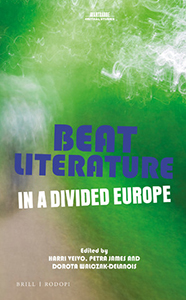 Beat Literature in a Divided Europe