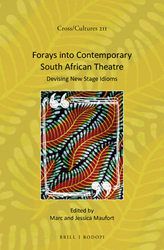 Publication Forays into Contemporary South African Theatre