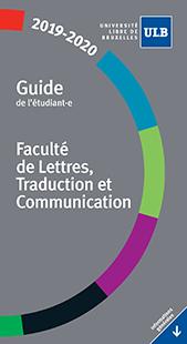 Guide de l'étudiant.e de la Faculté de Lettres, Traduction et Communication pour l'Année académique 2019-2020