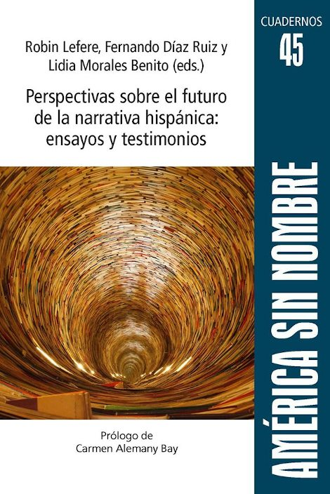 Publication  Perspectivas sobre el futuro de la narrativa hispánica